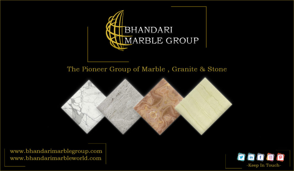 MARBLE V/S GRANITE V/S STONE IN INDIA BY BHANDARI MARBLE GROUP INDIA  RAJASTHAN KISHANGARH   Bhandari Marble Group